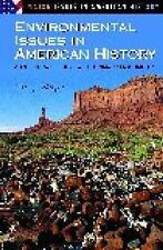 Environmental Issues in American History: A Reference Guide with Prima-ExLibrary