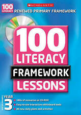 SCHOLASTIC 100 LITERACY FRAMEWORK LESSONS & CD ROM YEAR 3 KS2 TEACHER RESOURCE