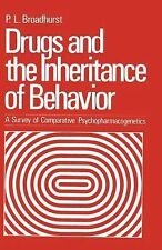 Drugs and the Inheritance of Behavior : A Survey of Comparative...