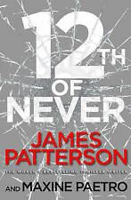 12th of Never: (Women's Murder Club 12), Patterson, James Book
