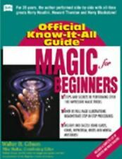 Magic for Beginners (Fell's Official Know-It-All Guides)