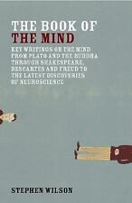 Book of the Mind: Key Writings on the Mind from Plato and the Buddha through Sha
