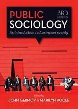 Public Sociology: An Introduction to Australian Society by Allen & Unwin...