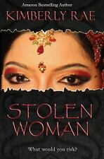 Stolen Woman by Kimberly Rae (2011, Paperback) ~ *SIGNED* ~ Very Good-