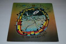 Pyewackett~7 to Midnight~1985 Familiar Records FAM 47~AUTOGRAPHED~FAST SHIPPING