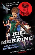 A Kill in the Morning, Shimmin, Graeme, New Books