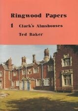 Ringwood Papers No1 Clarks Almshouses by Ted Baker 1994 - NEW old Stock !