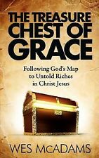 The Treasure Chest of Grace : Following God's Map to Untold Riches in Christ...