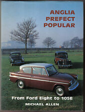 Anglia Prefect Popular From Ford Eight to 105E by M Allen MRP1986 8 10 100E 105E
