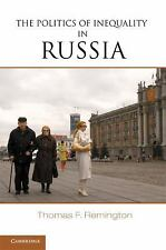 NEW - The Politics of Inequality in Russia by Remington, Thomas F.