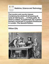 The London and country brewer. Containing the whole art of brewing all sorts of