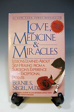 Love, Medicine and Miracles: Lessons Learned about Self-Healing from a Surgeon