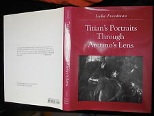 TITIAN'S PORTRAITS THROUGH ARETINO'S LENS by FREEDMAN/ITALY/61 PICS/1995 $150+