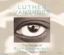 LUTHER VANDROSS - Songs Of Bacharach + Your Secret Love (UK 4 Tk CD Single Pt 2)