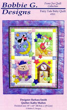 "FAIRY TALE BABY QUILT PATTERN~Bobbie G. Designs 501~Finished Size 35"" x 43""~Sale"