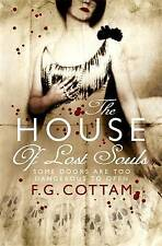 The House of Lost Souls by F. G. Cottam (Paperback, 2008)