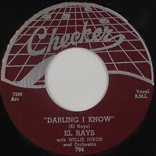 EL RAYS: Darling I Know w/ WILLIE DIXON Checker R&B Blues REPRO 70s 45 NM