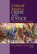 Critical Issues in Crime and Justice : Thought, Policy, and Practice (2010,...