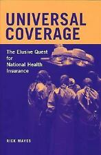 Universal Coverage: The Elusive Quest for National Health Insurance (C-ExLibrary