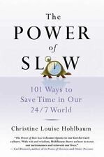 The Power of Slow: 101 Ways to Save Time in Our 247 World-ExLibrary