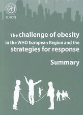 The Challenge of Obesity in the WHO European Region and the Strategies for Respo