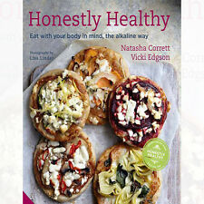 Honestly Healthy: Eat with Your Body by Natasha Corrett Book 9781906417819