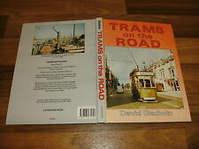 David Gladwin -- TRAMS on the ROAD / from horse-drawn to electric-powered / 1991