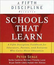 Schools That Learn: A Fifth Discipline Fieldbook for Educators, Parents and Eve