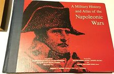 A Military History And Atlas Of The Napoleonic Wars By Robert Elting . 1964.