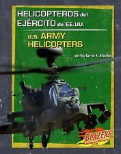 Helicopteros del Ejercito de EE.UU. / U.S. Army Helicopters (Vehiculos-ExLibrary