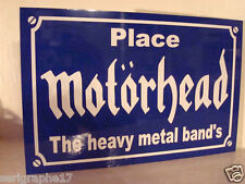 Réplique plaque de rue Place  MOTORHEAD   lemmy and the heavy metal Band's