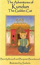 The Adventures Of Kundun The Golden Cat by Beverly Russell & Benjamin Beardwood