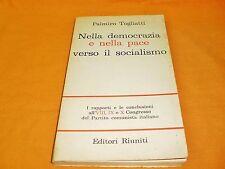 palmiro togliatti nella democrazia e nella pace verso il socialismo edi riu 1966