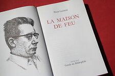 LA MAISON DE FEU par PIERRE GAMARRA  éd. EDITO GENEVE 1970