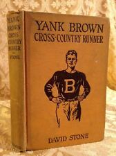 Yank Brown Cross Country Runner by David Stone Fine Binding Antique Book 1922