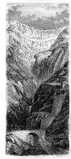 Stampa antica PONTE del DIAVOLO Passo del SAN GOTTARDO Svizzera 1885 Old print