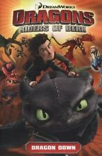 Dragons: Riders of Berk - Volume 1: Dragon Down How to Train Your Dragon TV
