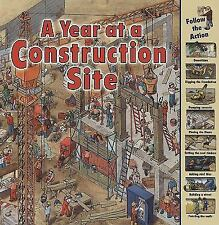 Time Goes By: A Year at a Construction Site by Nicholas Harris (2009, Paperback)