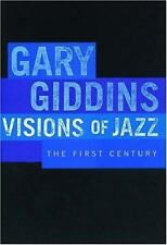 Visions of Jazz: The First Century (Revised Edition) by Giddins, Gary [Paperb...