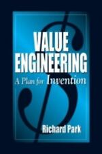 Value Engineering: A Plan for Invention, Park, Richard, Good Book