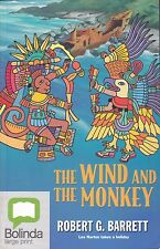 THE WIND AND THE MONKEY |Robert  Barrett |Les Norton takes a holiday|Large Print