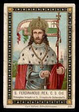 antico santino cromo-holy card S.FERDINANDO RE DI CASTIGLIA poellath