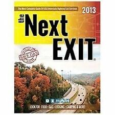 the Next EXIT (2013) (Next Exit: The Most Complete Interstate Highway Guide Eve