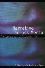 Narrative across Media: The Languages of Storytelling (Frontiers of Narrative),