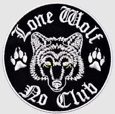 LONE WOLF NO CLUB IRON ON PATCH Aufnäher Parche brodé patche toppa free biker