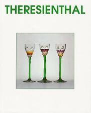 Die Glasfabrik Theresienthal, K.W.Warthorst, Standardwerk über Theresiethal