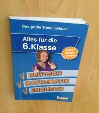 Das grosse Trainingsbuch 6. Klasse Deutsch Mathe Englisch 320 S. Alles für die 6
