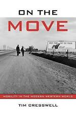 On The Move by Timothy Cresswell (Paperback, 2006)