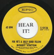 Bobby Vinton TEEN 45 (Epic 10136) For He's A Jolly Good Fellow/Sweet Maria   VG+