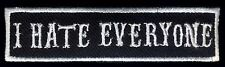 I Hate Everyone patch badge Hot Rod Motorcycle Jacket Vest CC MC Novelty
